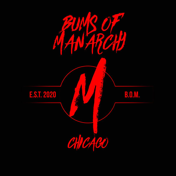 Bums of Manarchy Podcast Artwork Image