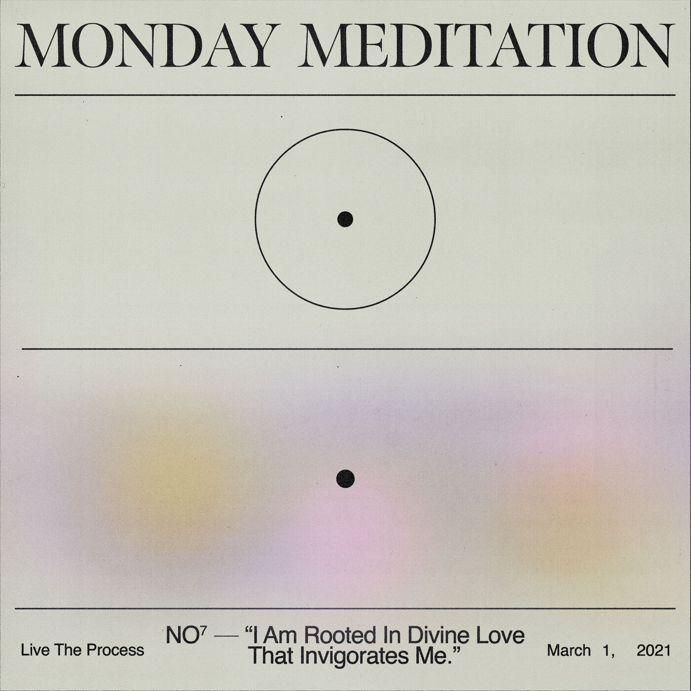 """Monday Meditation: """"I Am Rooted In Divine Love That Invigorates Me"""""""