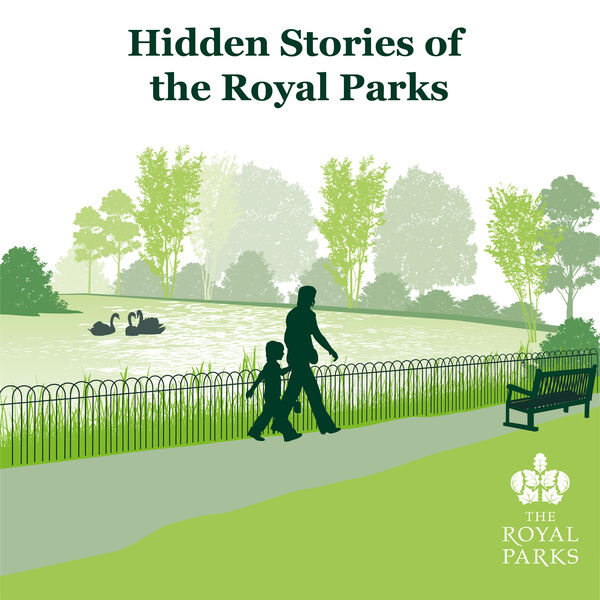 Hidden Stories of The Royal Parks Podcast Artwork Image