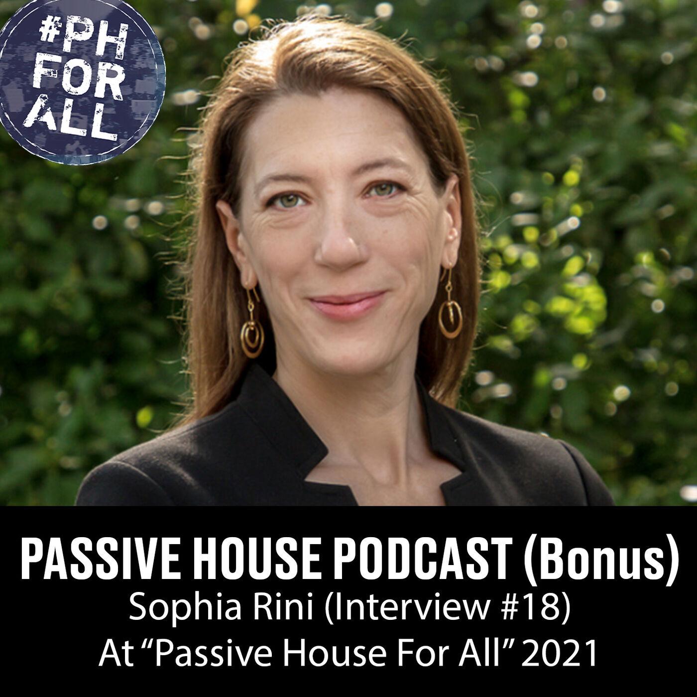 Bonus: Sophia Rini at Passive House For All Conference (Interview #18)