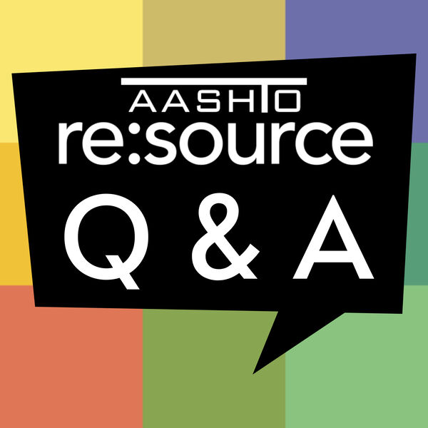 AASHTO re:source Q & A Podcast Podcast Artwork Image