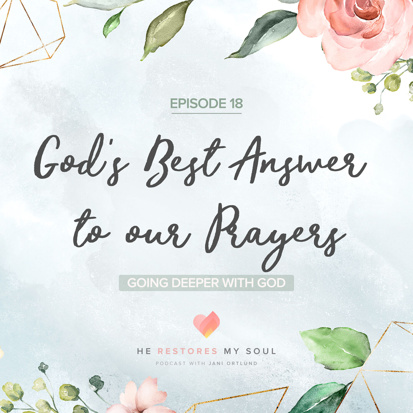 God's Best Answer to our Prayers