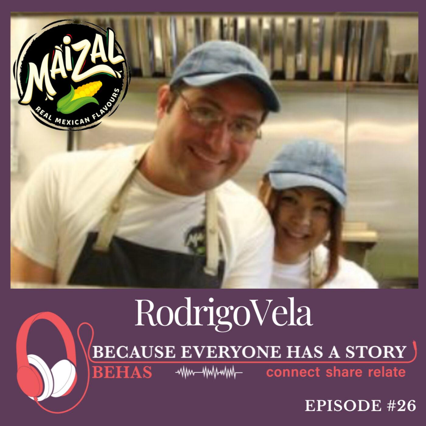 #26 - The Creation of Maizal, a Popular Mexican Restaurant in Vancouver - Rodrigo Vela
