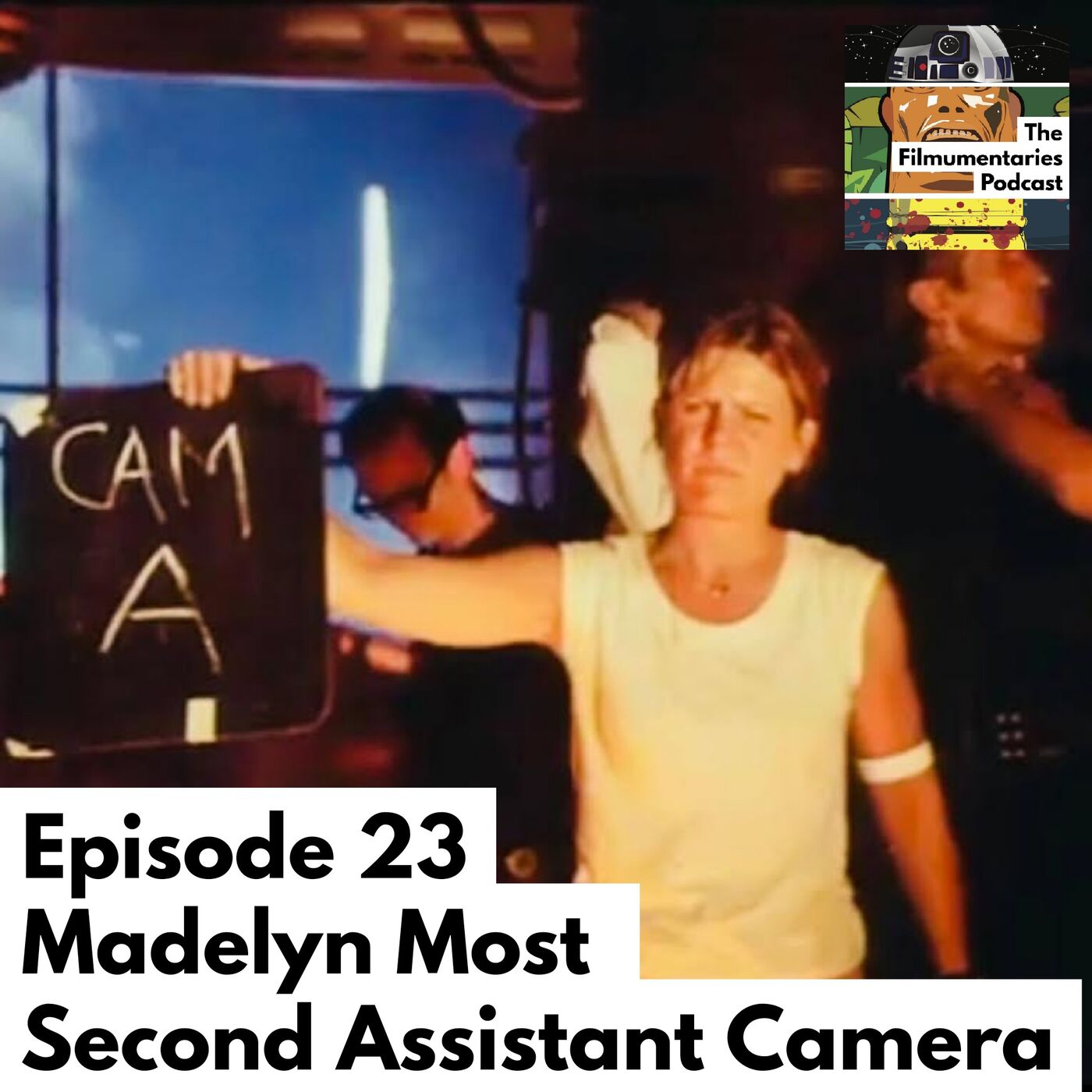 Madelyn Most - Second Assistant Camera - Star Wars, The Empire Strikes Back...