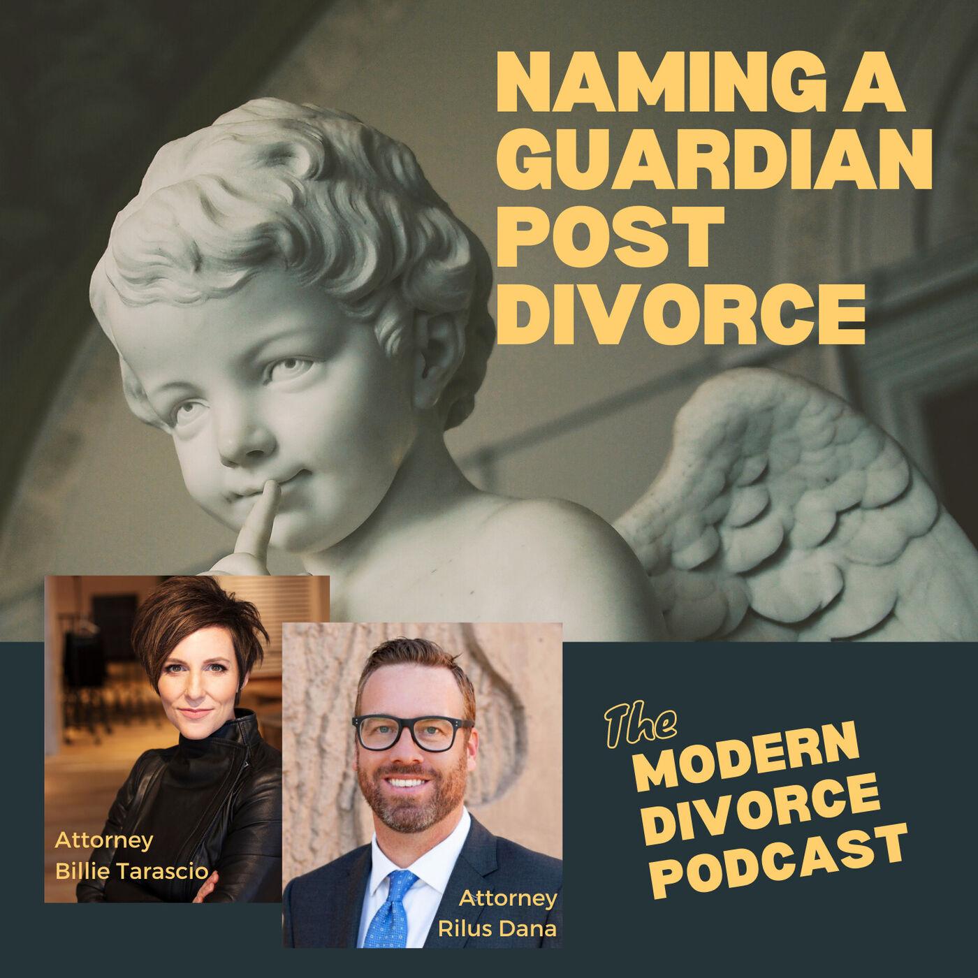 Naming A Guardian After Divorce
