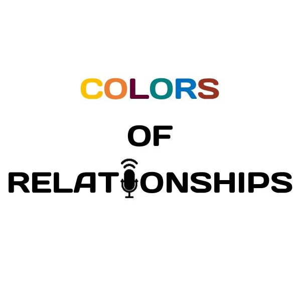 The Colors of Relationships Podcast Artwork Image