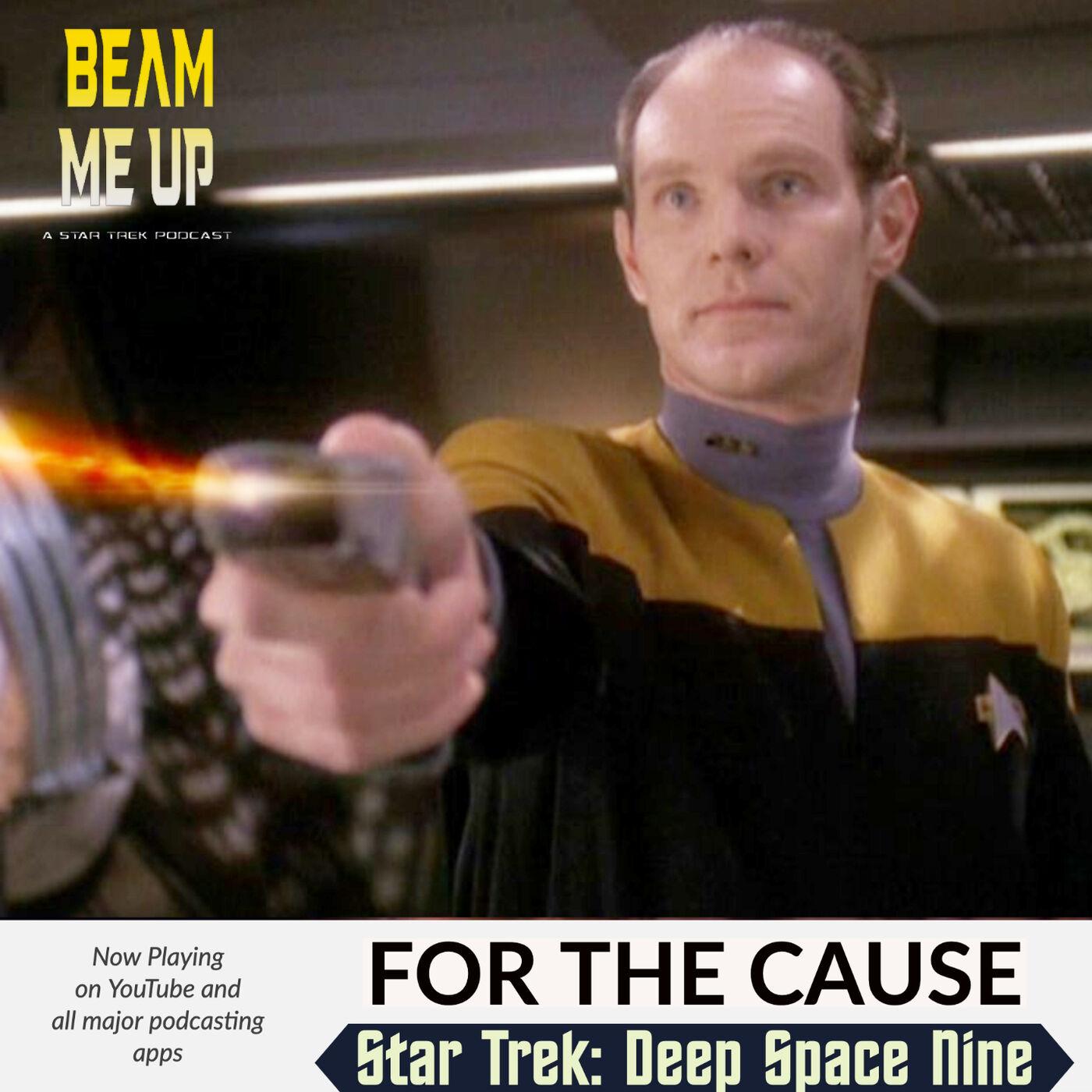 Star Trek: Deep Space Nine   For the Cause