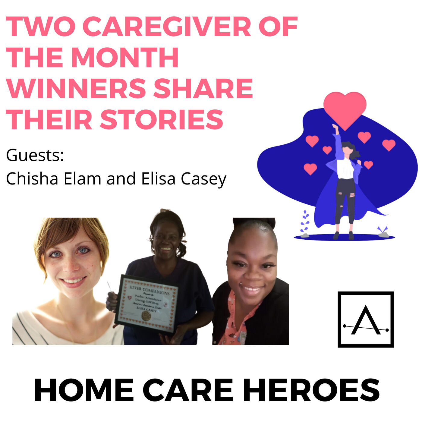 Two Caregiver of the Month Winners share their stories.