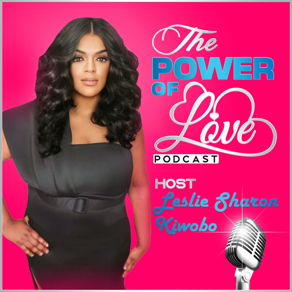 The Power of Love Podcast Artwork Image
