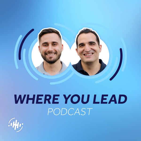 Where You Lead Podcast Artwork Image