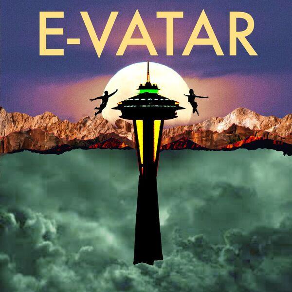 E-VATAR - A Podcast Musical Podcast Artwork Image