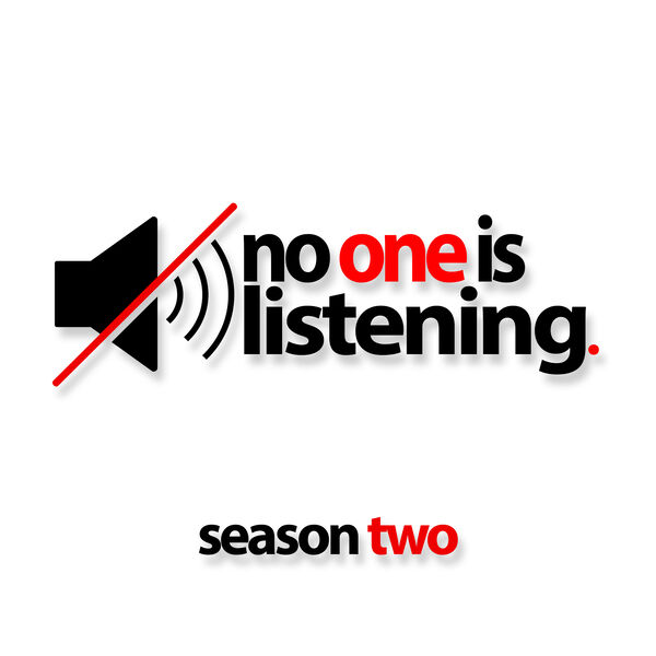 No One Is Listening Podcast Artwork Image