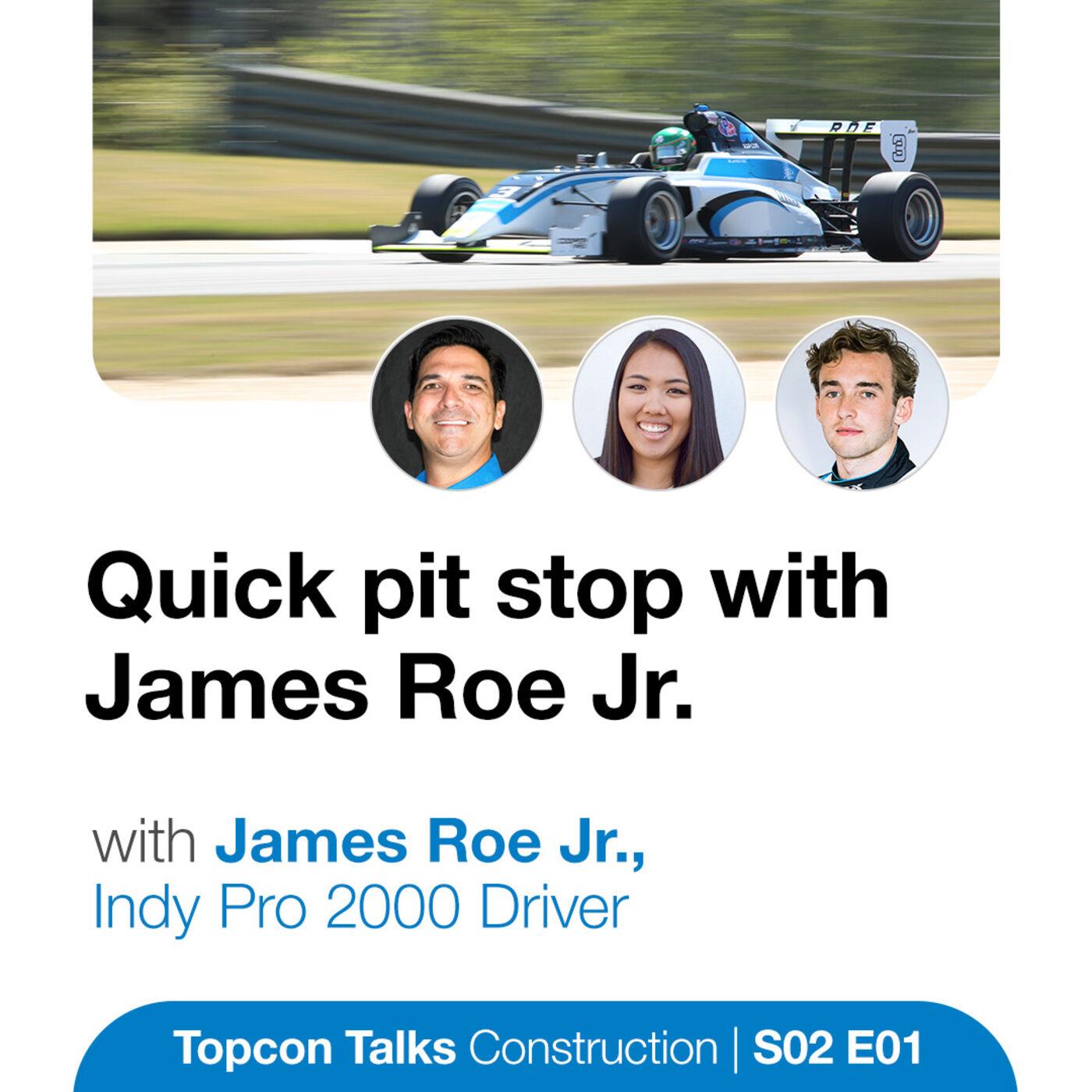 Quick Pit Stop with James Roe Jr. | S02E01