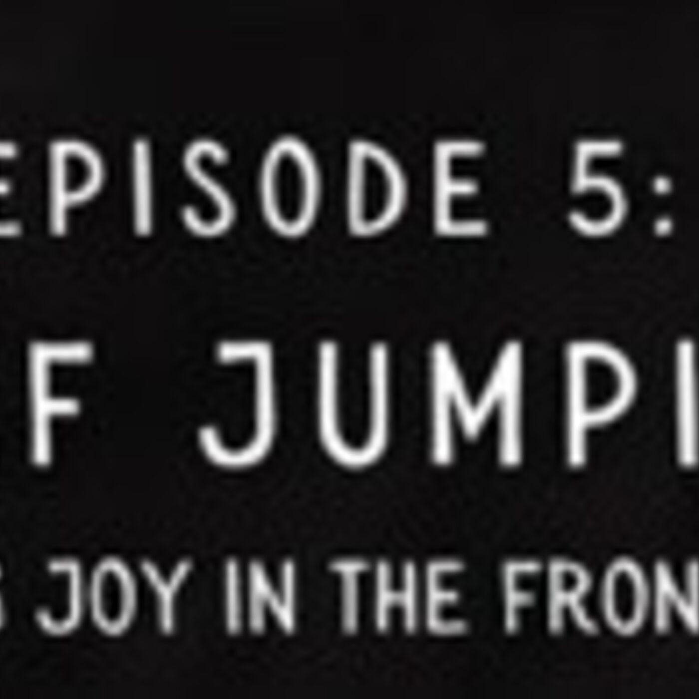 Episode 5: Leaf Jumping