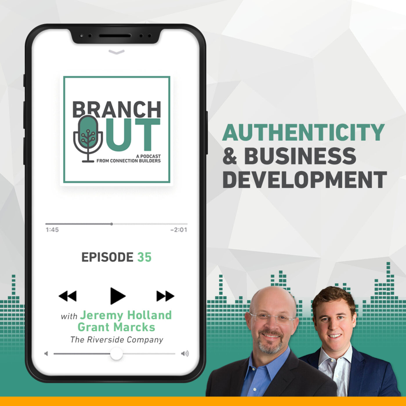 Authenticity and Business Development - Jeremy Holland & Grant Marcks