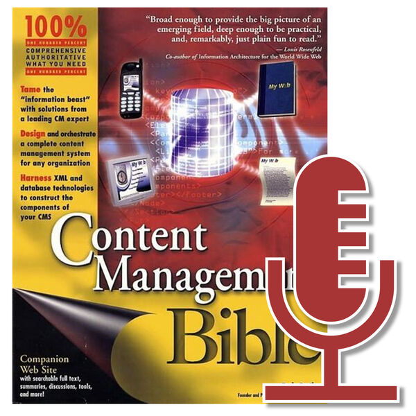 The Content Management Bible Podcast Podcast Artwork Image