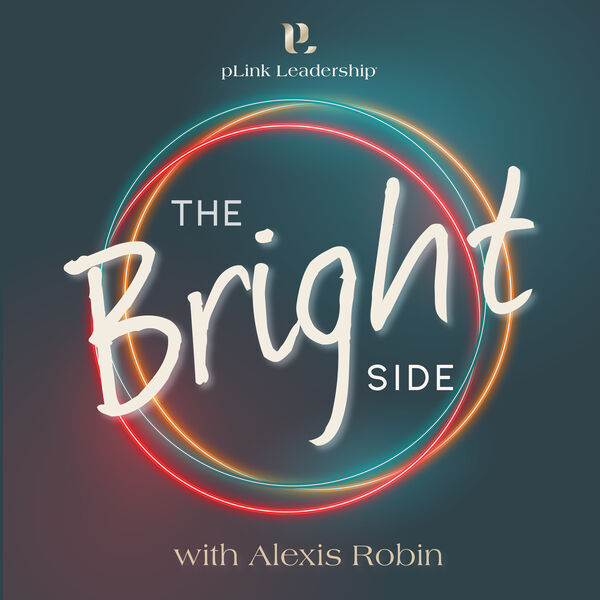The Bright Side, Life and Leadership Podcast Artwork Image