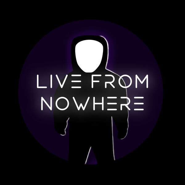 Live From Nowhere Podcast Artwork Image
