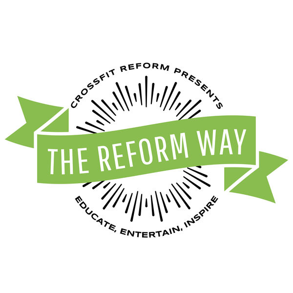 The Reform Way Podcast Artwork Image