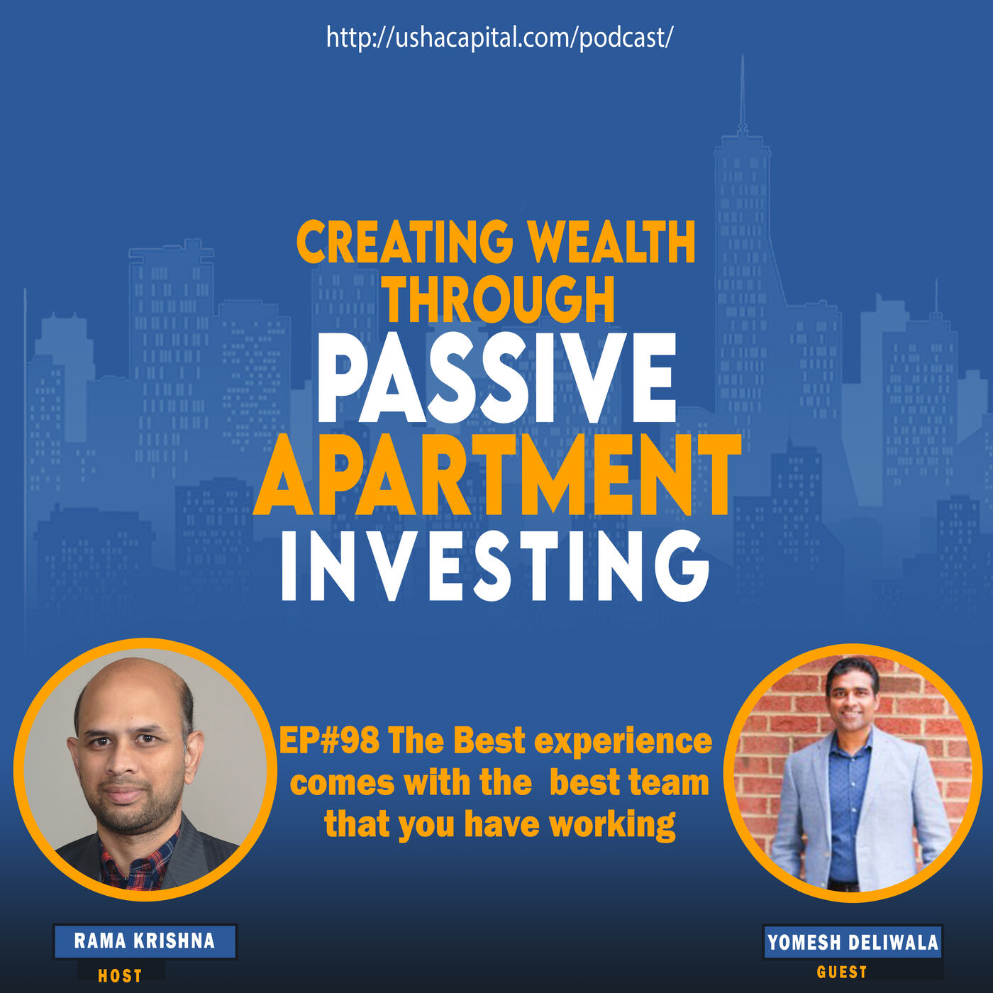 EP#98 The Best experience comes with the best team that you have working with Yomesh Deliwala