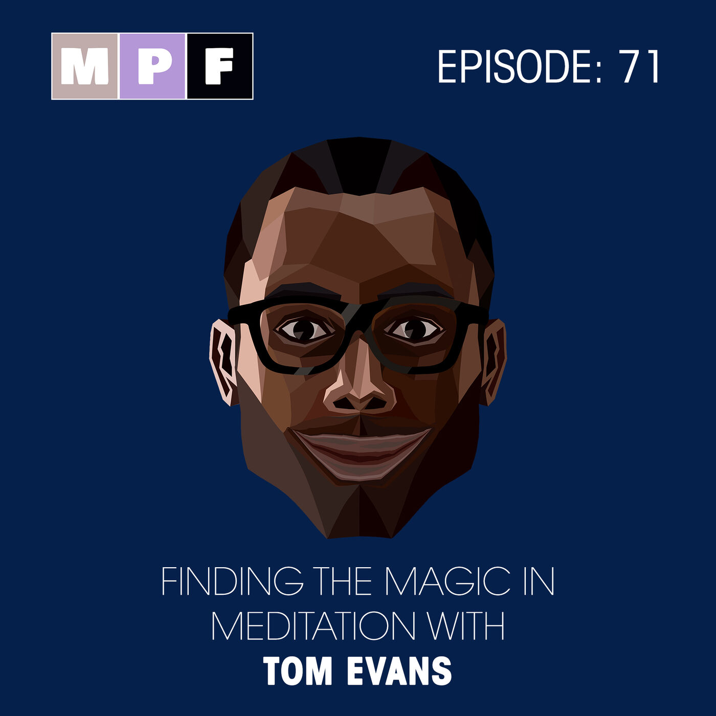 Finding The Magic In Meditation with Tom Evans