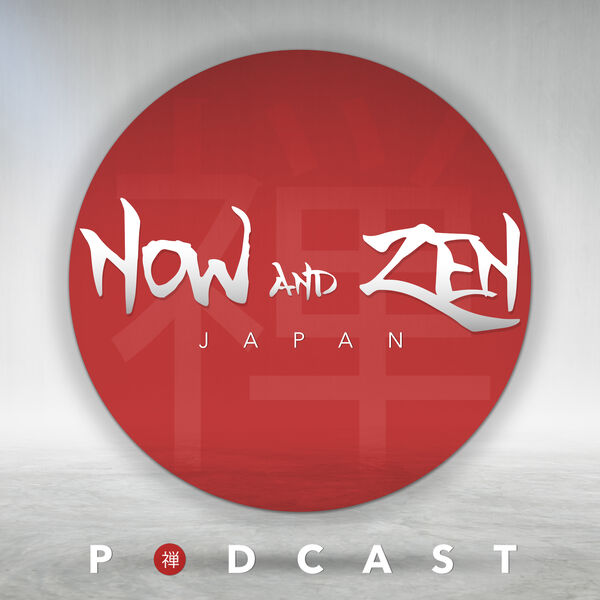 Now and Zen Japan Podcast Artwork Image