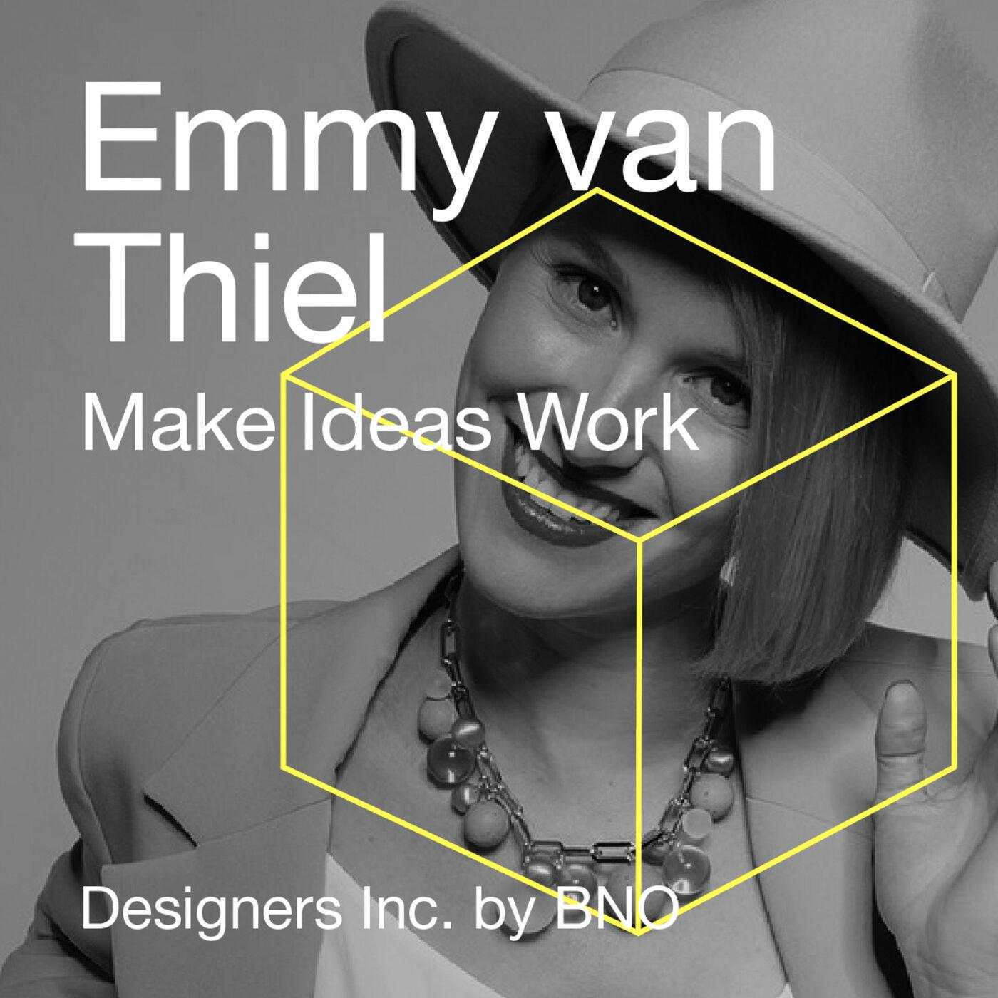 Emmy van Thiel - Make Ideas Work