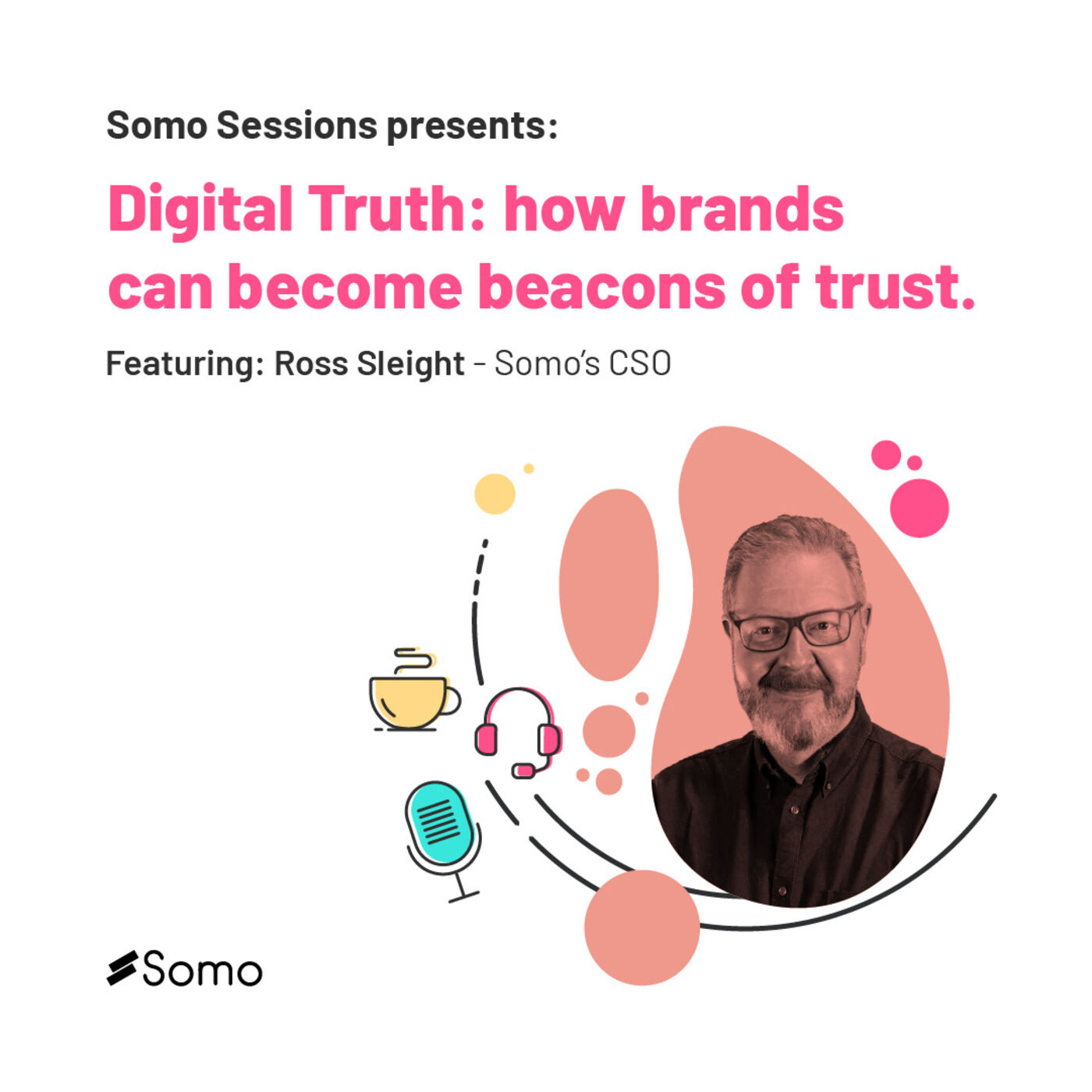 5. Digital Truth: how brands can become beacons of trust