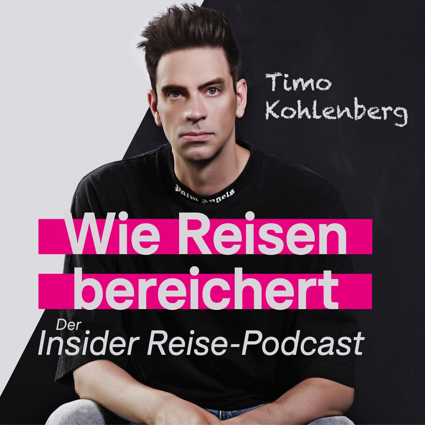 Leo Lehne: Reisen als Mindset und Grundbedürfnis | Keine Reise. Ein Erlebnis |Der Insider Reise-Podcast mit Timo Kohlenberg