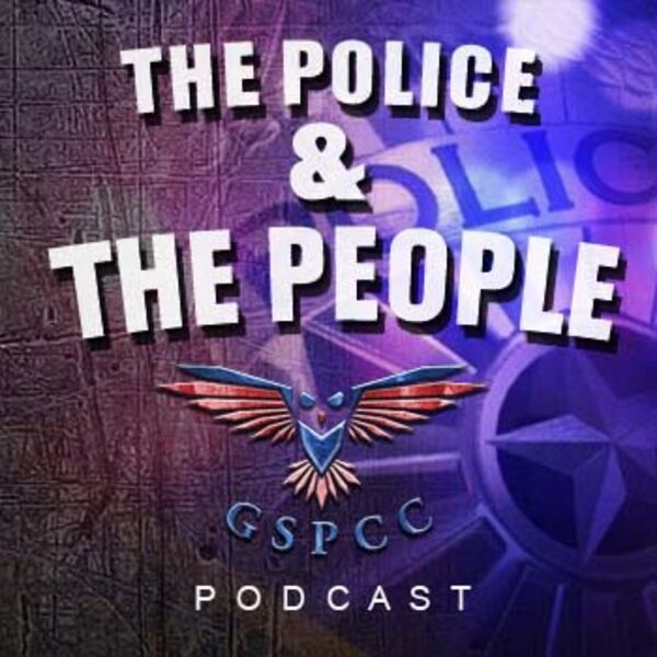 The Police & The People Podcast Artwork Image