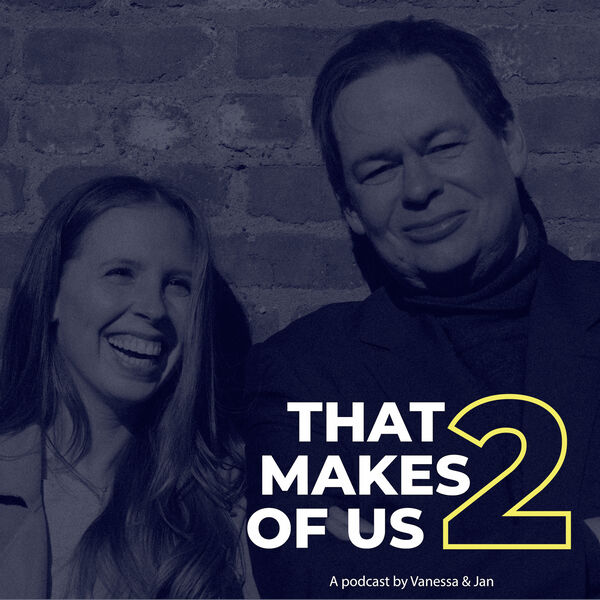 That Makes 2 Of Us Podcast Artwork Image
