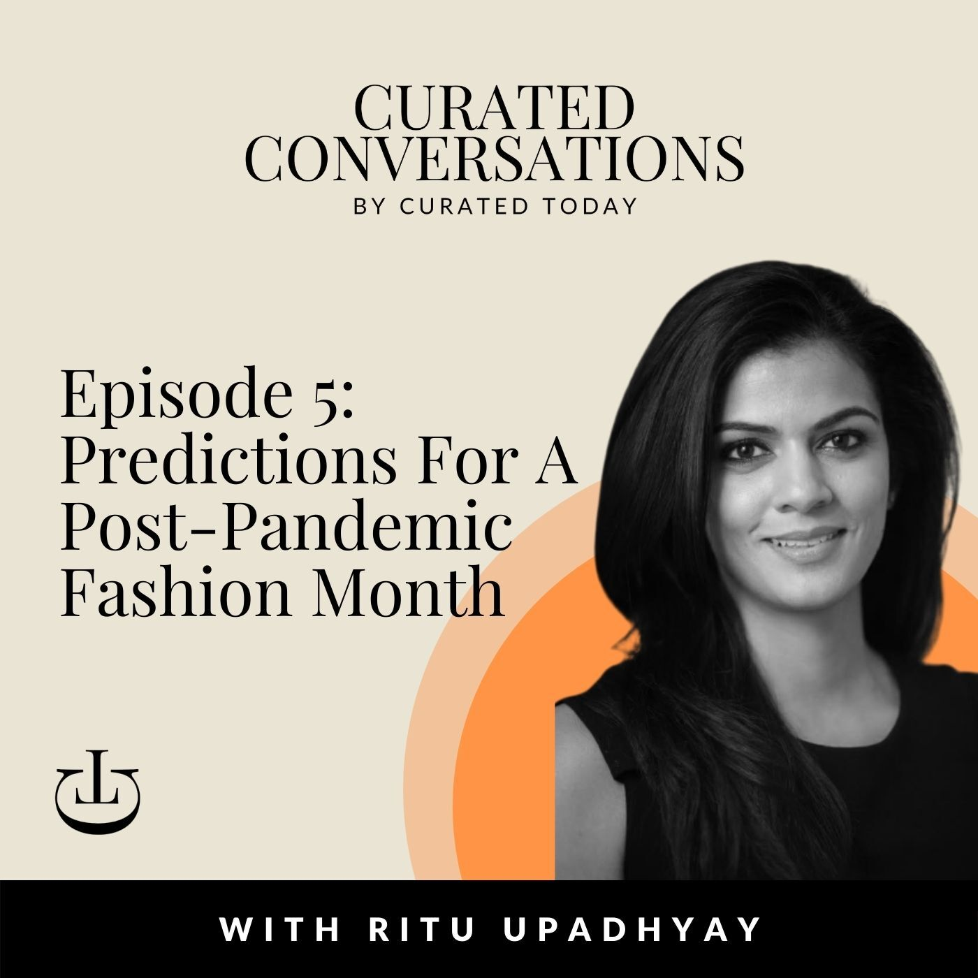 Predictions For A Post-Pandemic Fashion Month - With WWD Middle East Bureau Chief, Ritu Upadhyay