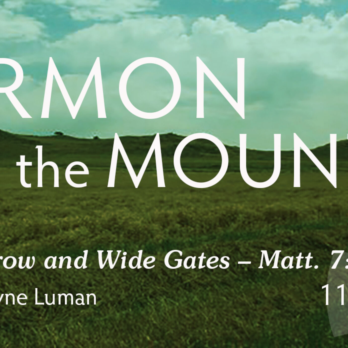 The Narrow and Wide Gates