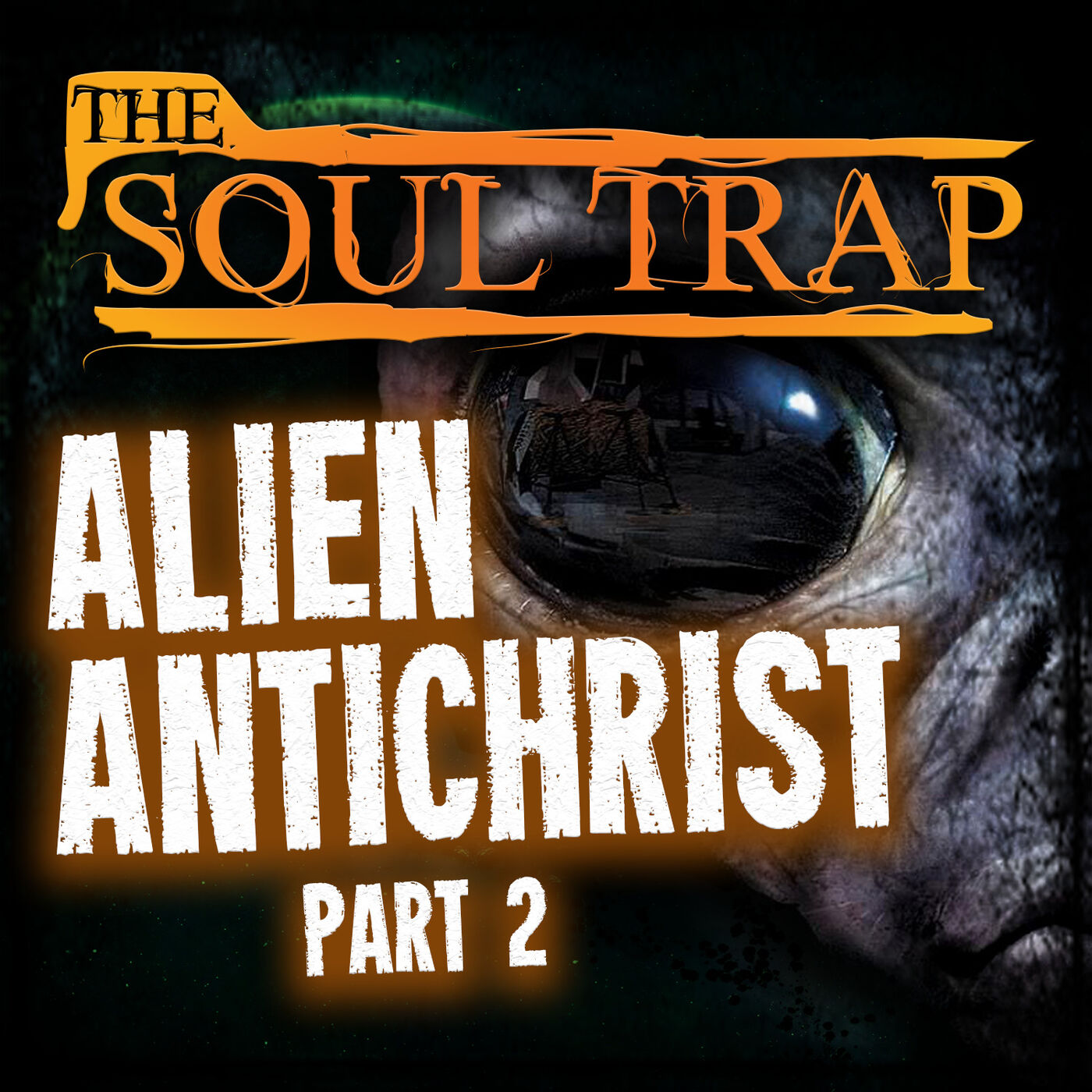 Alien Antichrist - Part 2