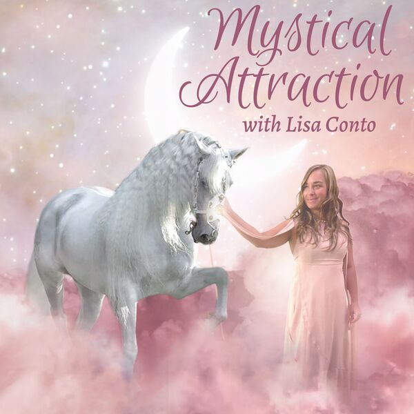 Mystical Attraction Podcast Artwork Image
