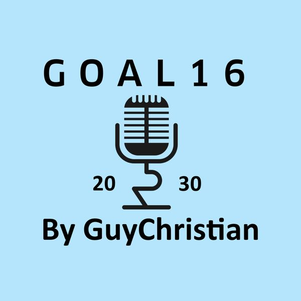GOAL16 By GuyChristian  Podcast Artwork Image