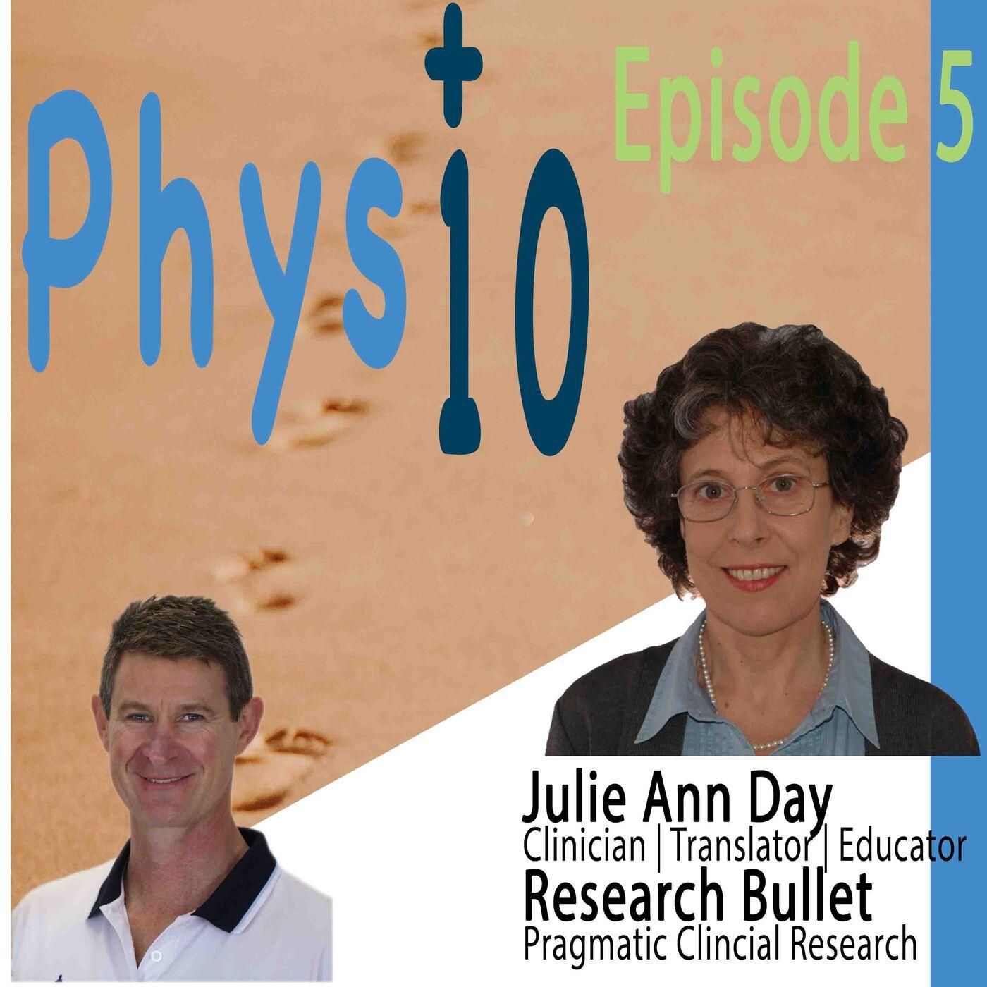 Julie Ann Day: Clinician | Educator | Translator  | Research Bullet: Pragmatic Clinical Research
