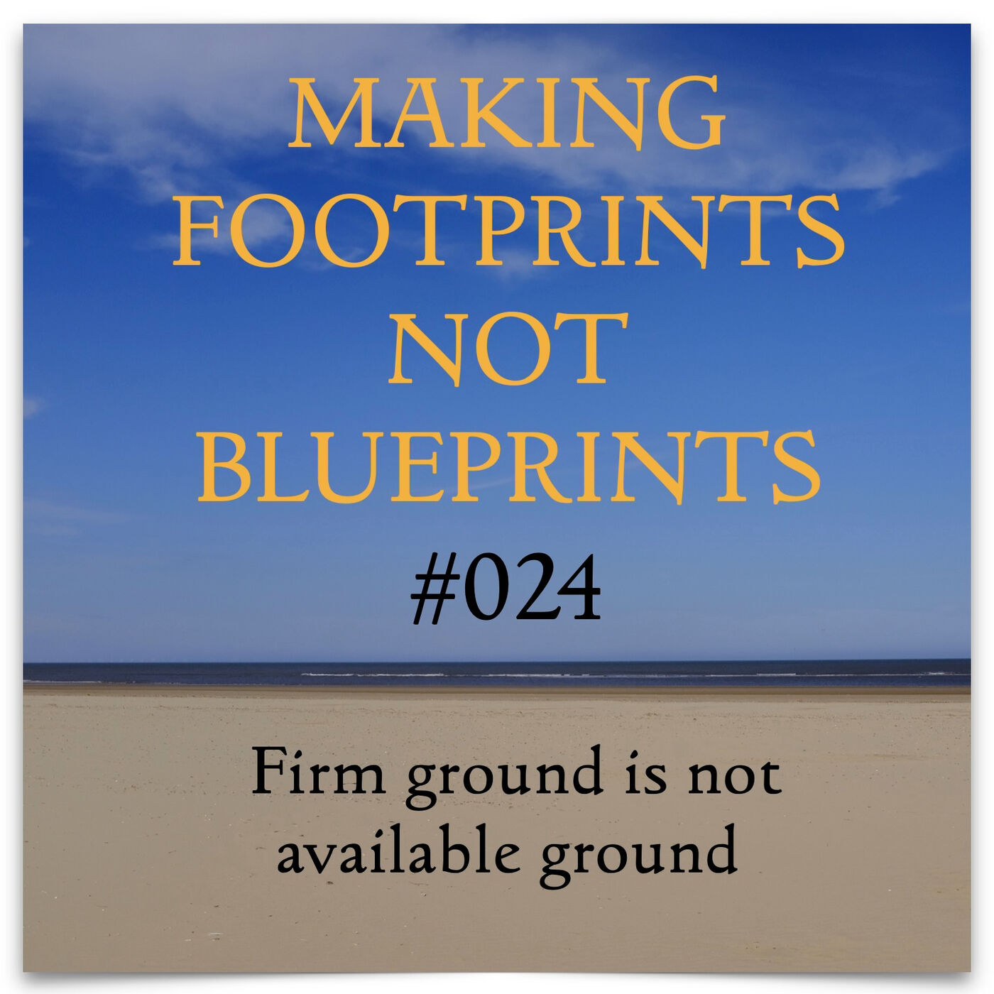 S01 #24 - Firm ground is not available ground