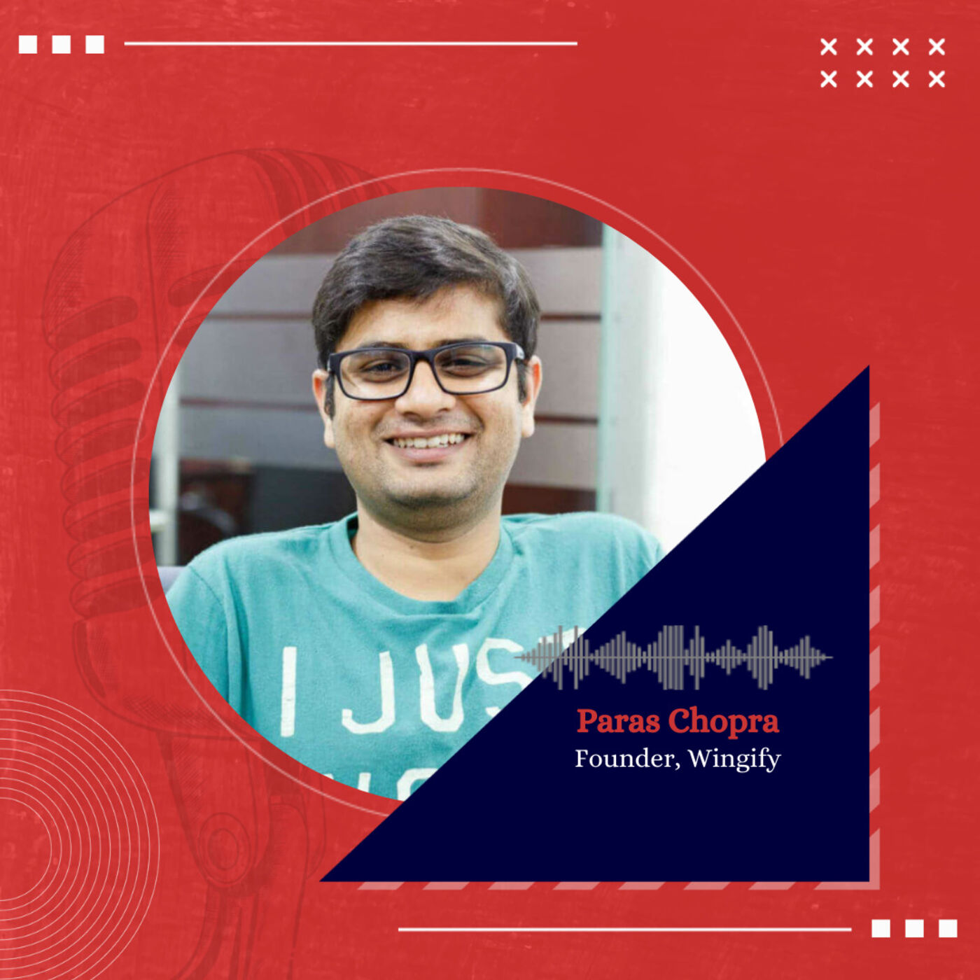 Understanding mental models of Wealth Creation with Paras Chopra, Founder, Wingify