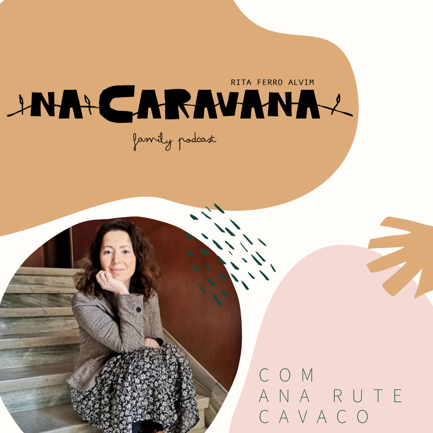 N'A Caravana com Ana Rute Cavaco #30 Homeschooling, a decisão e as diferenças na quarentena