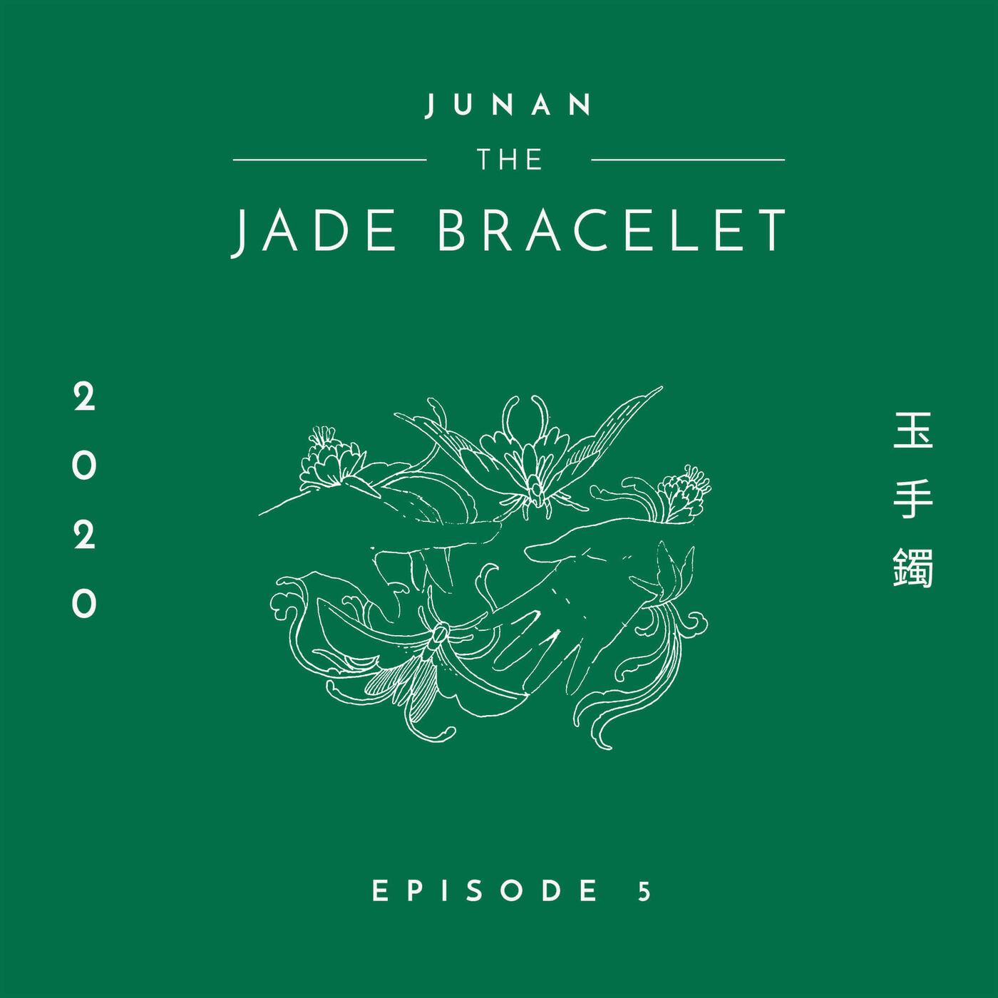 Th Jade Bracelet - Episode 5