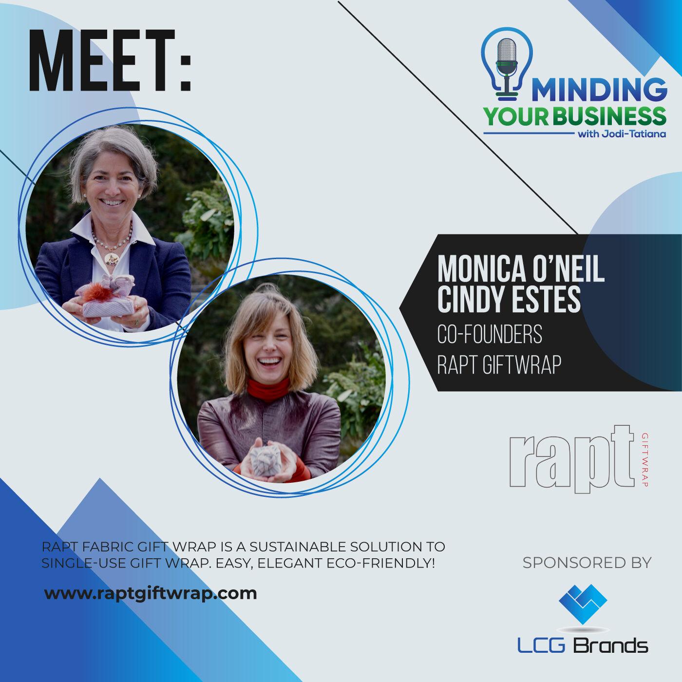 Episode 117: Meet Rapt Giftwrap co-founders, Monica O'Neil + Cindy Estes (MA-USA)