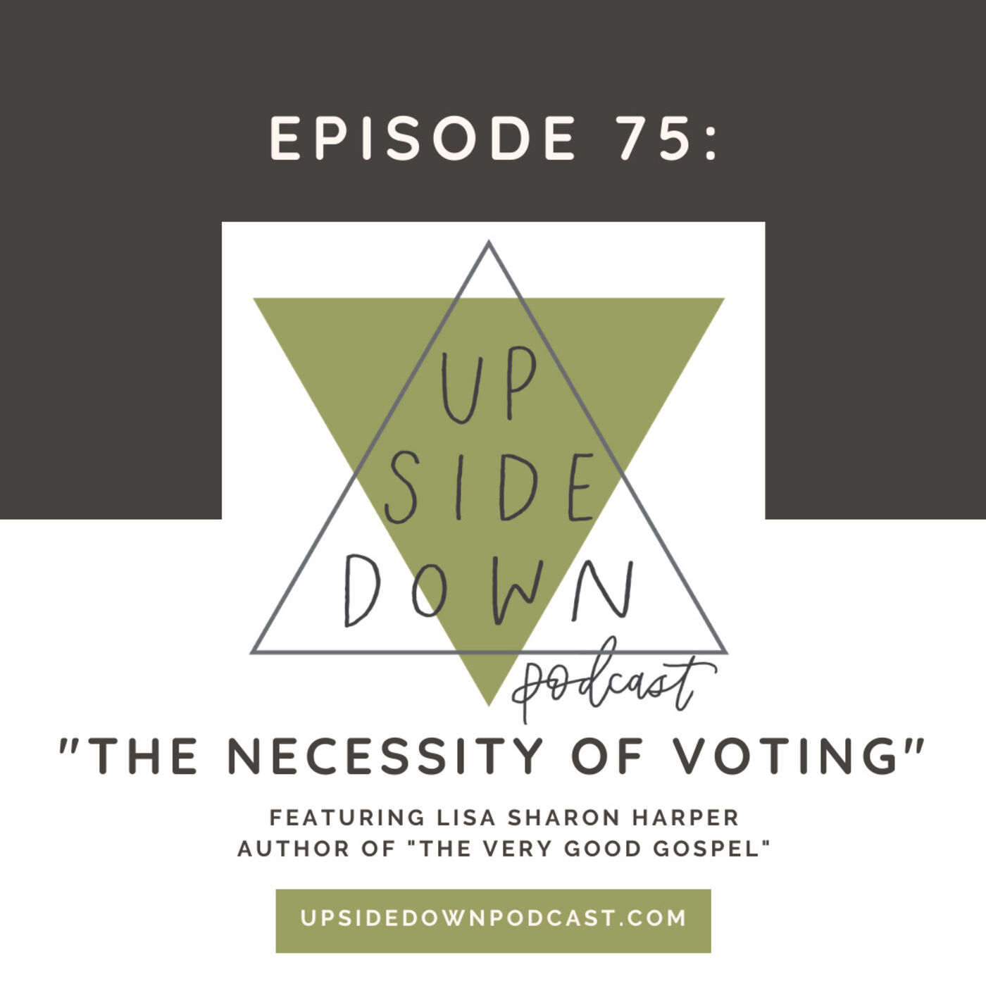 Season 5 | Episode 75: The Necessity of Voting with Lisa Sharon Harper