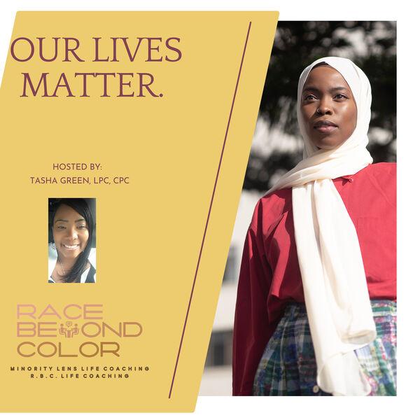Our Lives Matter Podcast Artwork Image