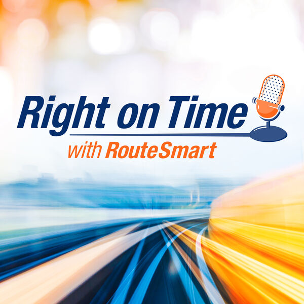 Right on Time with RouteSmart Podcast Artwork Image