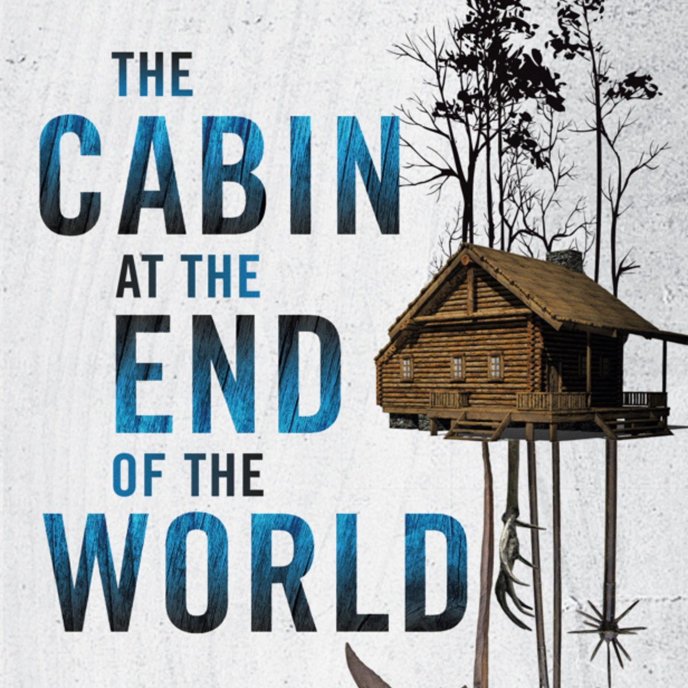 Book-Space! #8. The Cabin at the End of the World by Paul Tremblay