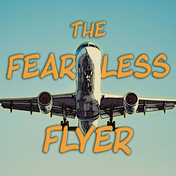 The Fearless Flyer Podcast Artwork Image