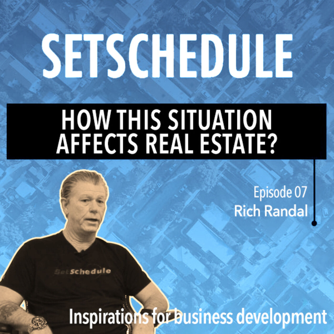 Discussing COVID-19's effect on real estate with Rich Randal