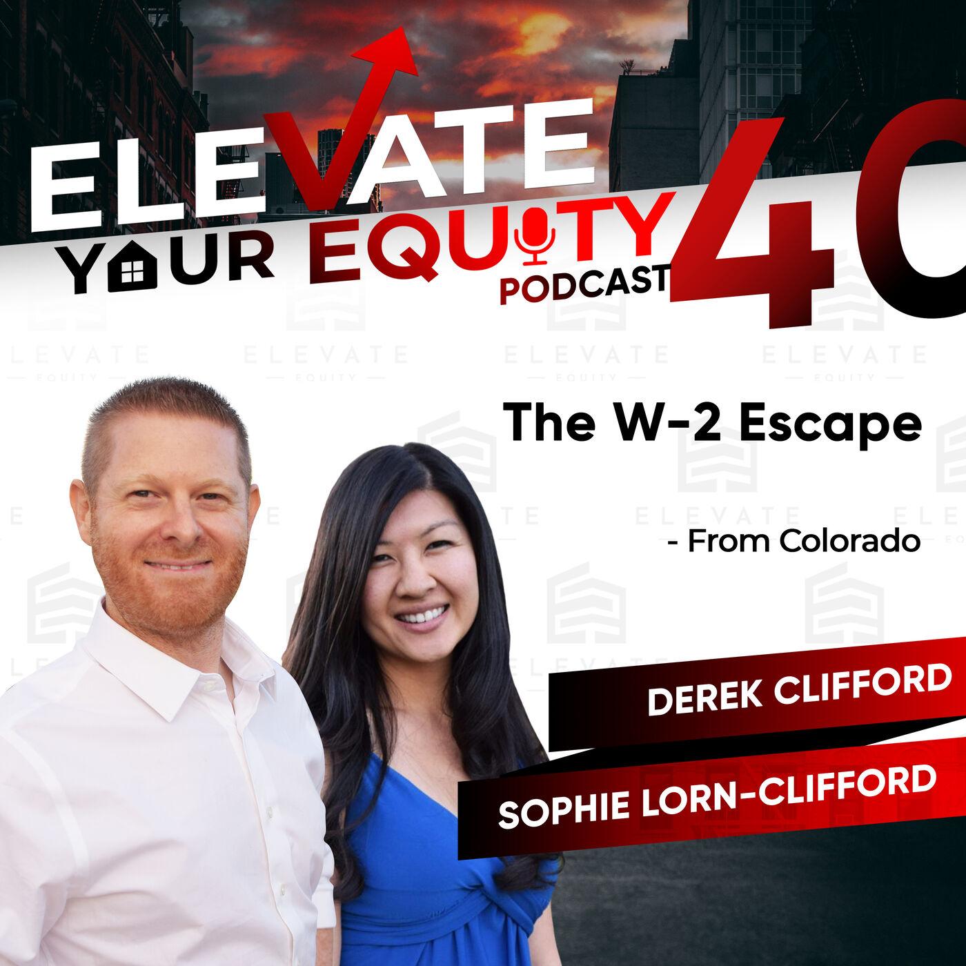 Ep 40 - W-2 Escape with Sophie & Derek