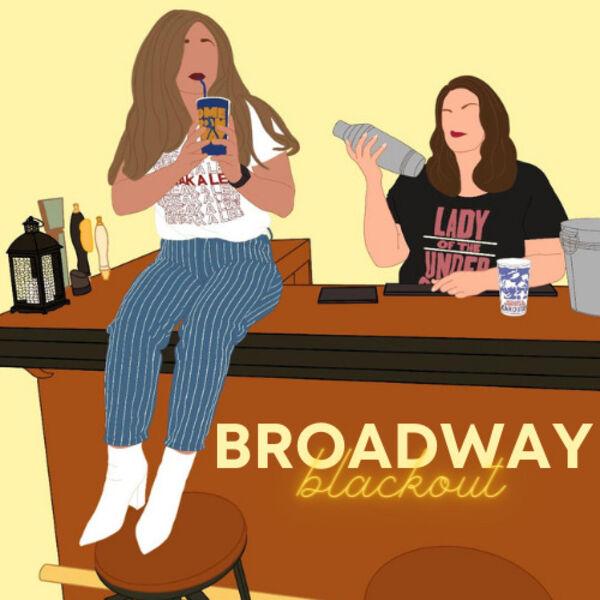 Broadway Blackout Podcast Artwork Image